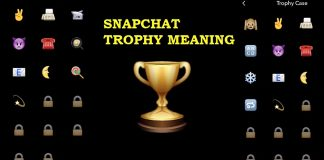 SNAPCHAT TROPHY MEANING