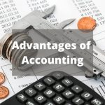 What are the Advantages of Accounting
