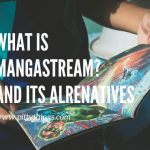 What is MangaStream Is It Down? How to Read Manga Online