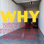 5 Reason why self-storage is a good idea