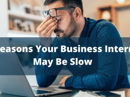4 Reasons Your Business Internet May Be Slow