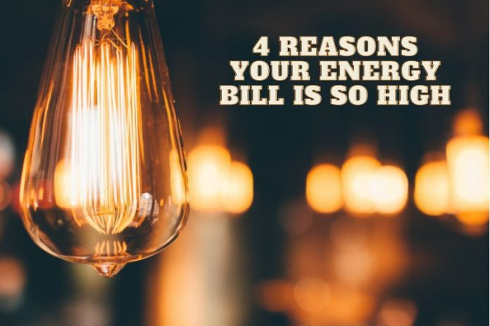 4 Reasons Your Energy Bill is So High.png