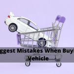 4 Biggest Mistakes People Make When Buying a Vehicle