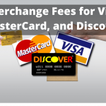 Understanding Interchange Fees for Visa, MasterCard, and Discover