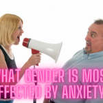 What Gender is Most Affected By Anxiety?