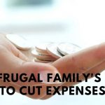The Frugal Family's Way to Cut Expenses