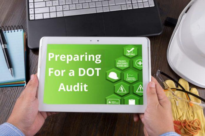 Preparing For a DOT Audit