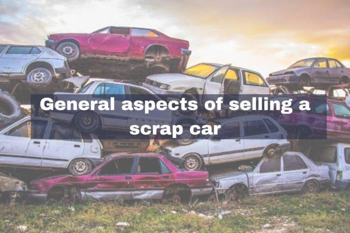 general aspects of selling scrap car