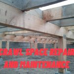 The Importance of Crawl Space Repair and Maintenance