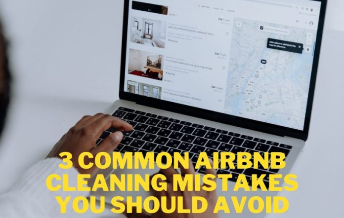 3 Common Airbnb mistakes
