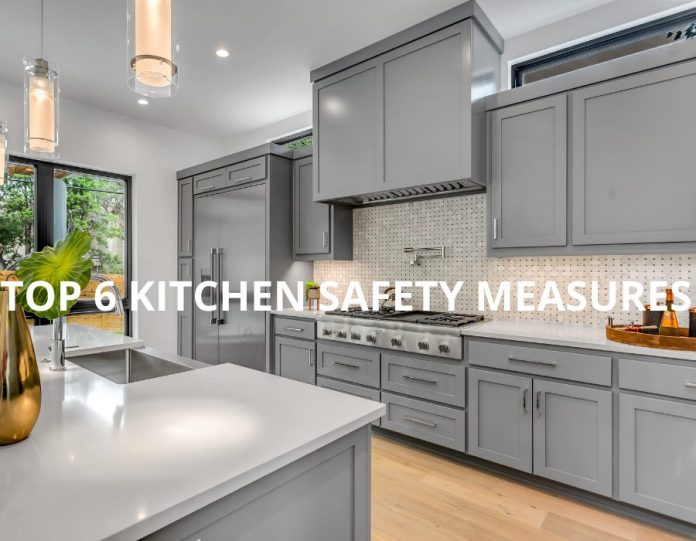 TOP 6 KITCHEN SAFETY MEASURES