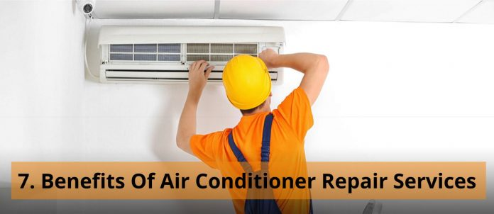 7. Benefits Of Air Conditioner Repair Services